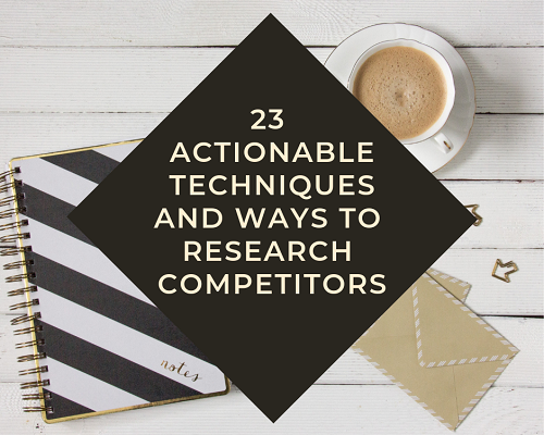 Techniques and ways to research competitors - featured image