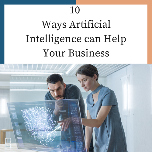 Ways Artificial Intelligence can Help Your Business