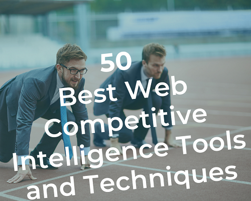 Web Competitive Intelligence Tools and Techniques - featured post